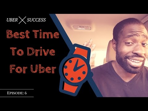 Best Time To Drive For Uber