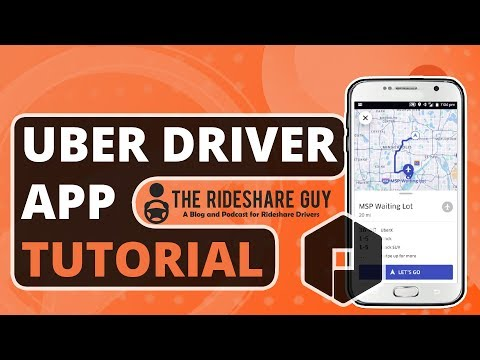 How To Use Uber Driver App – 2018/2019 Training & Tutorial