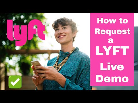 How to  Request a Lyft – Live Demo